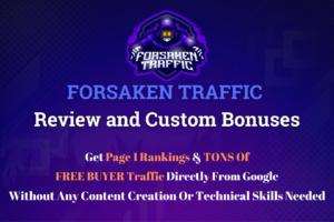 Forsaken Traffic Review and Custom Bonuses