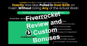 Fiverrocket Review and Custom Bonuses